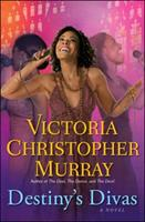 Destiny's Divas 1451650469 Book Cover