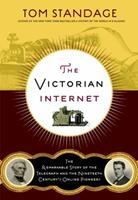The Victorian Internet 0425171698 Book Cover