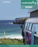 Cool Camping: Britain 1906889619 Book Cover