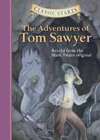 Classic Starts: The Adventures of Tom Sawyer 1454938021 Book Cover