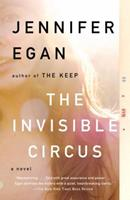 The Invisible Circus 0307387526 Book Cover
