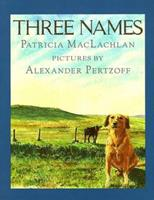 Three Names 0590464051 Book Cover