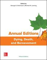 Annual Editions: Dying, Death, and Bereavement, 15/E 1259826848 Book Cover