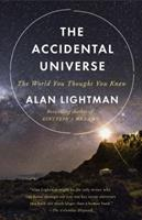 The Accidental Universe: The World You Thought You Knew 0307908585 Book Cover
