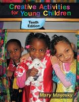 Creative activities for young children (Early childhood education series) 0827322518 Book Cover