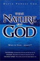 The Nature of God: Who Is God... Really 0884197735 Book Cover