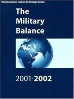The Military Balance 2001-2002 (Military Balance) 0198509790 Book Cover