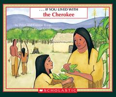 If You Lived With The Cherokees 059095606X Book Cover