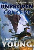 An Unproven Concept 1499362072 Book Cover