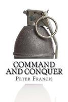 Command and Conquer: 10 Famous Battles and How They Were Won 1494396815 Book Cover
