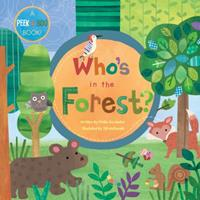 Who's In The Forest? 1846864763 Book Cover