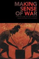 Making Sense of War: Strategy for the 21st Century 0521676649 Book Cover