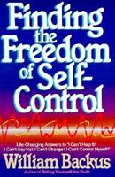 Finding the Freedom of Self-Control 0871236761 Book Cover