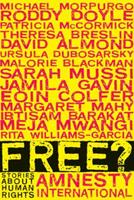 Free? Stories Celebrating Human Rights 0763649260 Book Cover