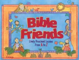 Bible Friends 0764420860 Book Cover