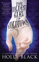 The Coldest Girl in Coldtown 0316213098 Book Cover