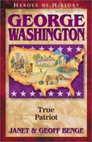 George Washington: Curriculum Guide (Heroes of History Unit Study) 1883002818 Book Cover