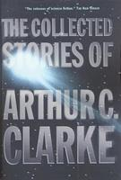 The Collected Stories of Arthur C. Clarke 0312878605 Book Cover