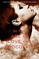 In the Age of Love and Chocolate 0374380759 Book Cover