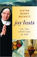 Joy Lasts: On the Spiritual in Art (Getty Trust Publications: J. Paul Getty Museum) 0892368438 Book Cover
