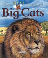 The Best Book of Big Cats (The Best Book of) 0753453371 Book Cover