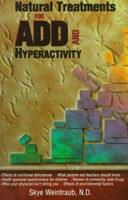 Natural Treatments for Add and Hyperactivity 1885670362 Book Cover