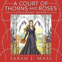 A Court of Thorns and Roses Coloring Book 1681195763 Book Cover
