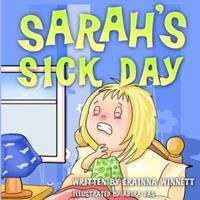 Sarah's Sick Day 0615907814 Book Cover