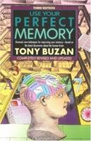 Use Your Perfect Memory: Dramatic New Techniques for Improving Your Memory 0525482776 Book Cover