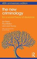 The New Criminology: For a Social Theory of Deviance (International Library of Sociology) 0061318124 Book Cover