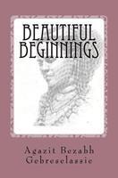 Beautiful Beginnings 146106211X Book Cover