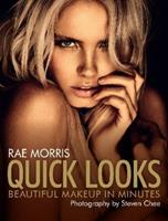 Quick Looks: Beautiful Makeup in Minutes 1743312652 Book Cover