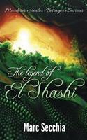 The Legend of El Shashi 1495437159 Book Cover