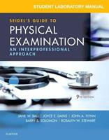 Student Laboratory Manual for Seidel's Guide to Physical Examination: An Interprofessional Approach 032354536X Book Cover