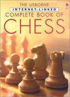 The Usborne Internet-Linked Complete Book of Chess (Chess Guides) 0794503713 Book Cover
