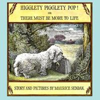 Higglety Pigglety Pop! or There Must Be More to Life 0064430219 Book Cover