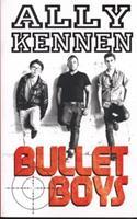 Bullet Boys 1407129902 Book Cover