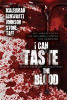 I Can Taste the Blood 1940658721 Book Cover