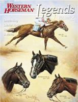 Legends 2: Outstanding Quarter Horse Stallions and Mares 0911647309 Book Cover