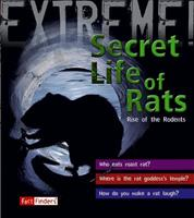 The Secret Life of Rats: Rise of the Rodents (Fact Finders) 1429631260 Book Cover