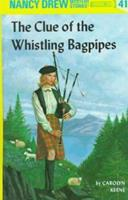 The clue of the whistling bagpipes 0448095416 Book Cover