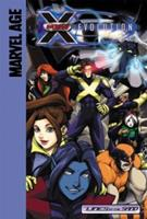 Marvel Age X-Men Evolution (Marvel Age) 159961054X Book Cover