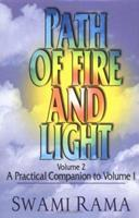 Path of Fire and Light (Vol 2): A Practical Companion to Volume One 0893891126 Book Cover