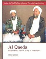 Al-Qaeda: Osama Bin Laden's Army of Terrorists (Inside the World's Most Infamous Terrorist Organizations) 0823938174 Book Cover