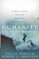Humanity on a Tightrope: Thoughts on Empathy, Family, and Big Changes for a Viable Future 1442206489 Book Cover