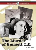 The Murder of Emmett Till 1420502131 Book Cover