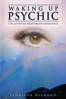 Waking Up Psychic 1517075165 Book Cover