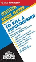To Kill a Mockingbird (Barron's Book Notes) 0812034465 Book Cover