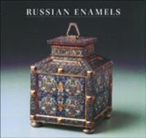 Russian Enamels: Kievan Rus to Faberge 091188646X Book Cover