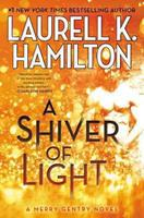 A Shiver of Light 0425255662 Book Cover